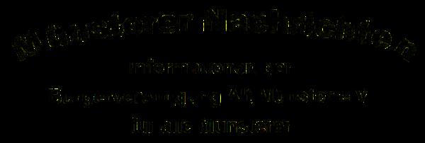 Logo: Münsterer Nachrichten · BVAM · Bürgervereinigung Alt-Münster e.V.